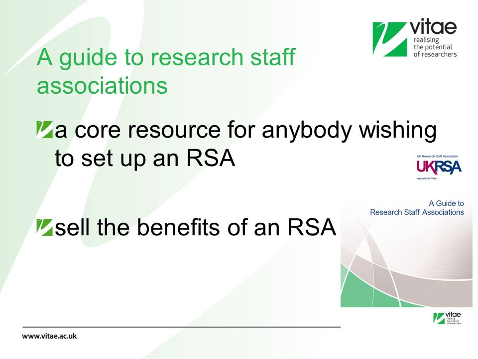 A guide to research staff associations a core resource for anybody wishing to set up an RSA sell the benefits of an RSA