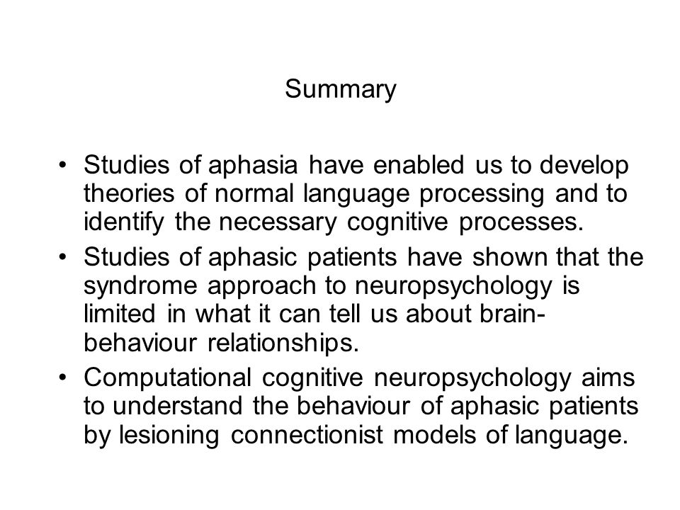 Computational cognitive neuropsychology Computational models can be used to test theories like: data from normal subjects, brain imaging studies and b