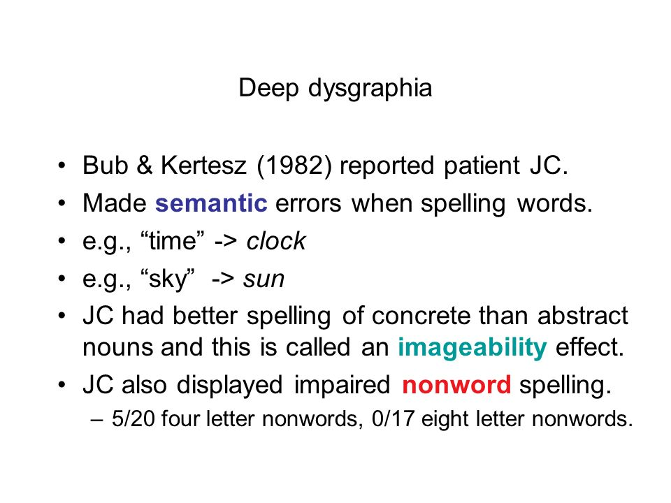 Loss of semantic and nonlexical routes Patterson (1986) proposed the direct route from the auditory input lexicon to the graphemic output lexicon (via