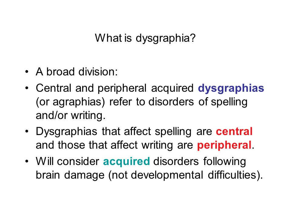 What is dysgraphia.