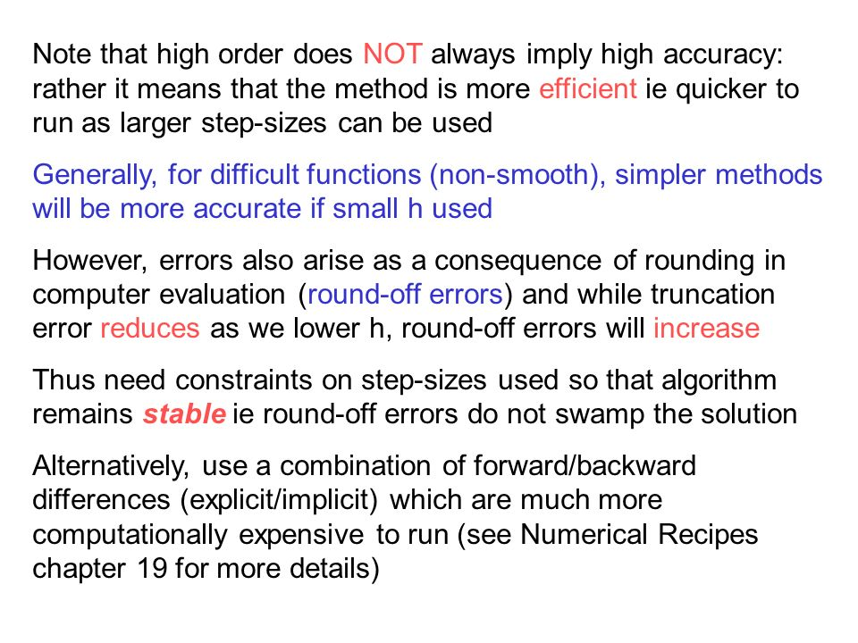 or from a previous timestep (backward difference) implicit scheme.