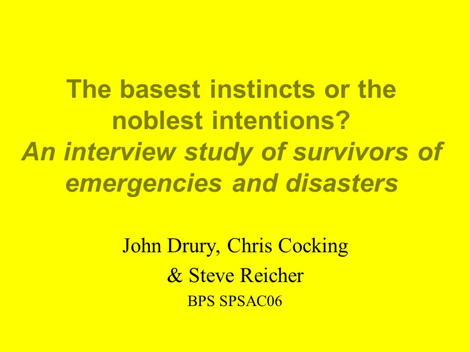 The basest instincts or the noblest intentions.