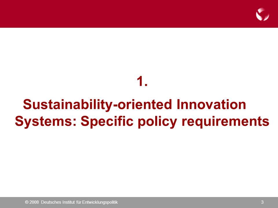 © 2008 Deutsches Institut für Entwicklungspolitik14 In sum: Change must be ambitious, radical, and fast...