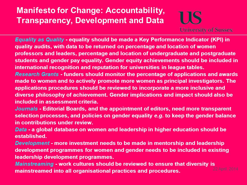 Manifesto for Change: Accountability, Transparency, Development and Data Equality as Quality - equality should be made a Key Performance Indicator (KP