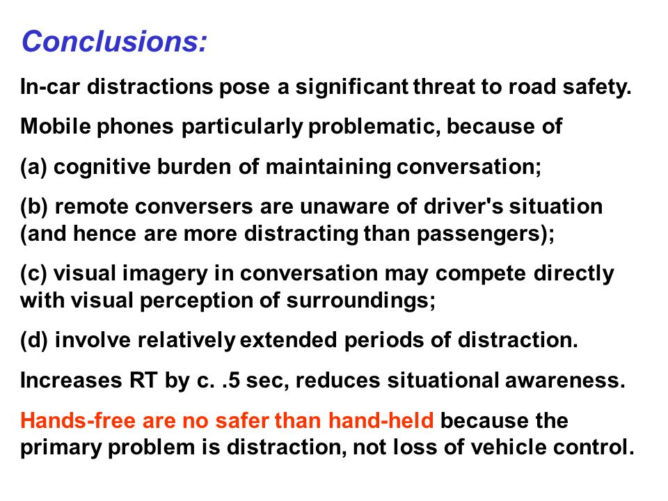 Conclusions: In-car distractions pose a significant threat to road safety.