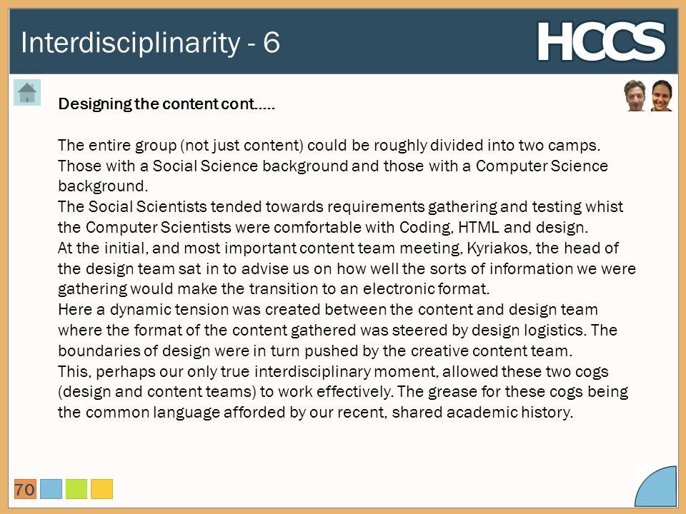 Interdisciplinarity - 6 70 Designing the content cont…..