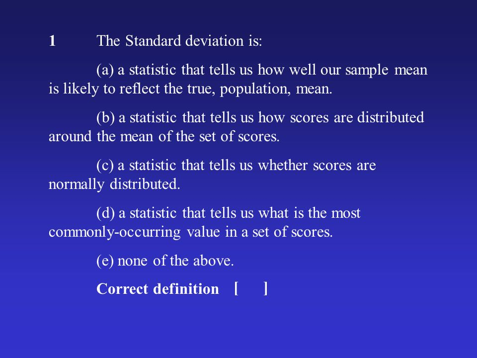 2.p <.05 means: (a) the obtained result is not due to chance.