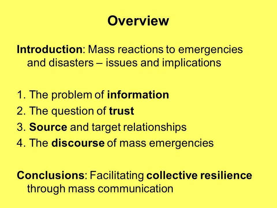 The pathology model of crowd behaviour in emergencies Mass panic, i.e.