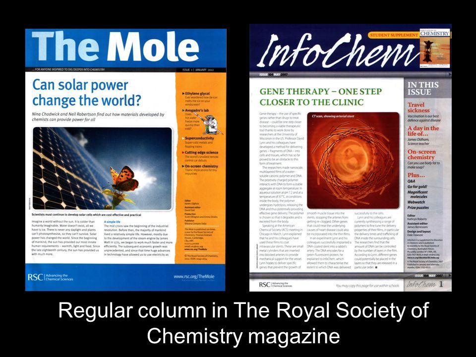 Regular column in The Royal Society of Chemistry magazine