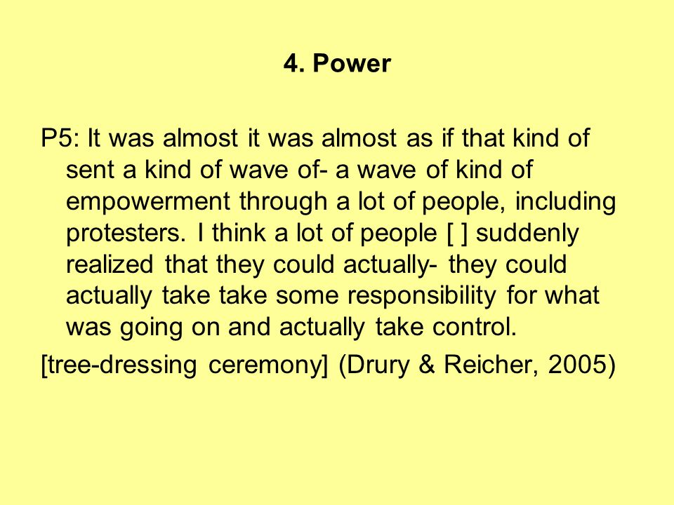 4. Power P5: It was almost it was almost as if that kind of sent a kind of wave of- a wave of kind of empowerment through a lot of people, including p