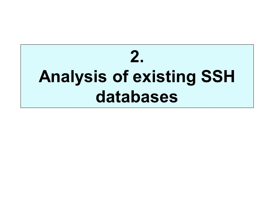 2. Analysis of existing SSH databases