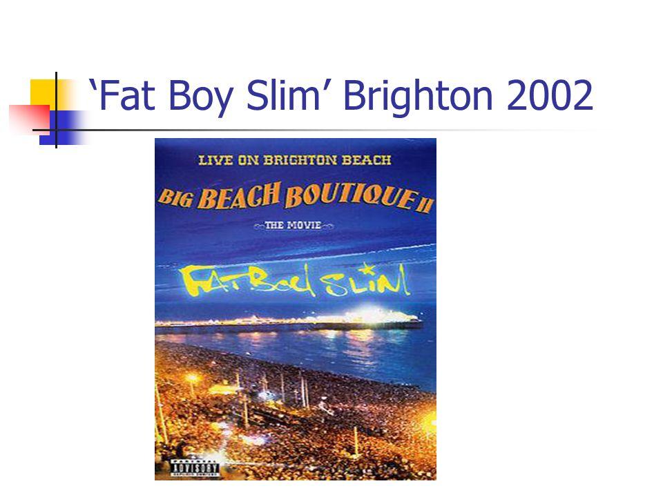 Fat Boy Slim Brighton 2002