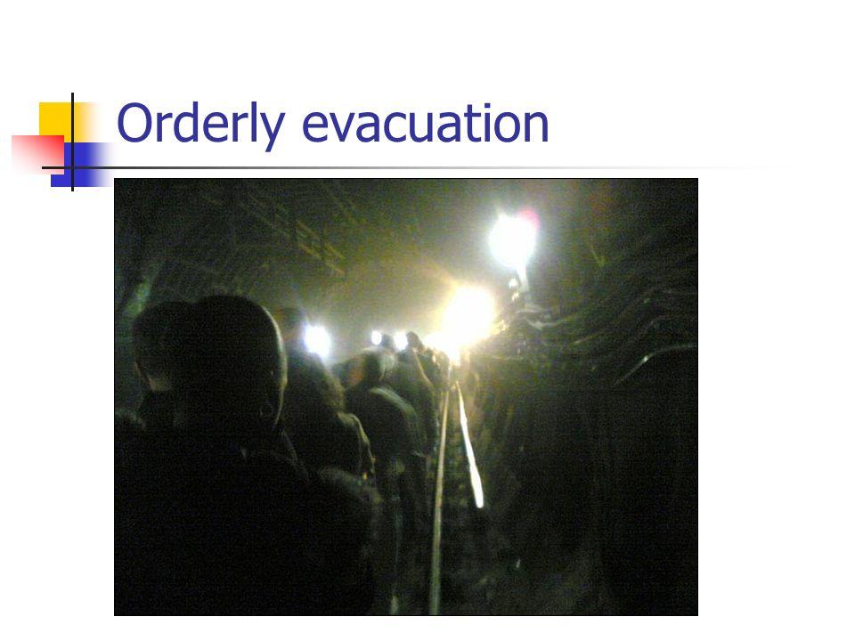 Orderly evacuation