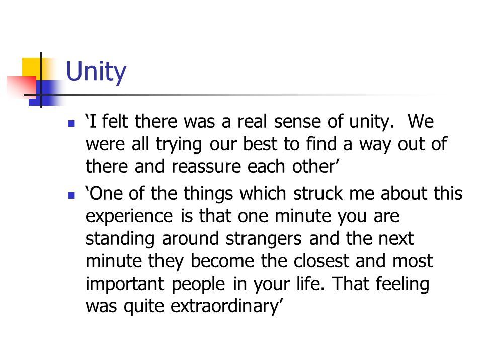 Unity I felt there was a real sense of unity.