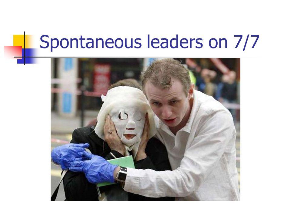 Spontaneous leaders on 7/7