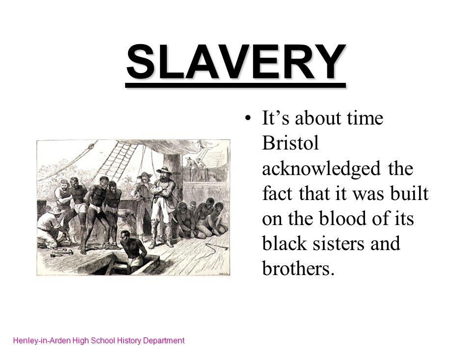 SLAVERY Former colonies renamed themselves.