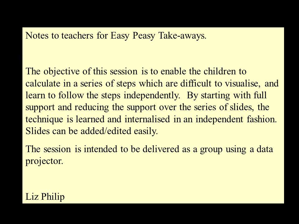 Notes to teachers for Easy Peasy Take-aways.