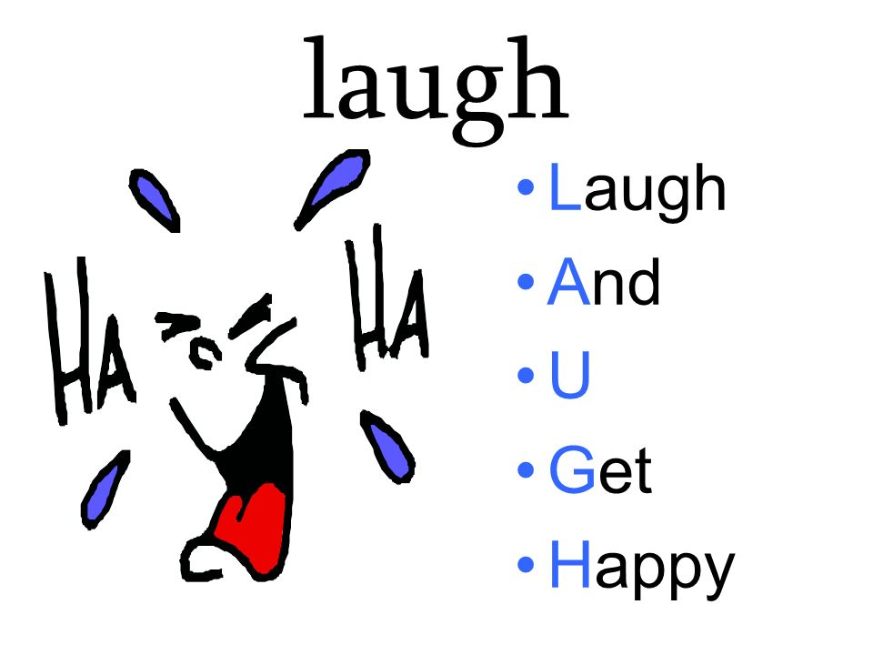 laugh Laugh And U Get Happy