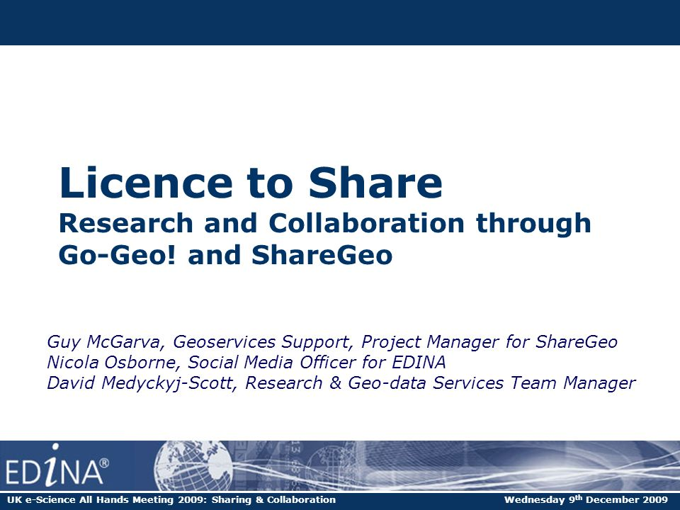 Licence to Share Research and Collaboration through Go-Geo.