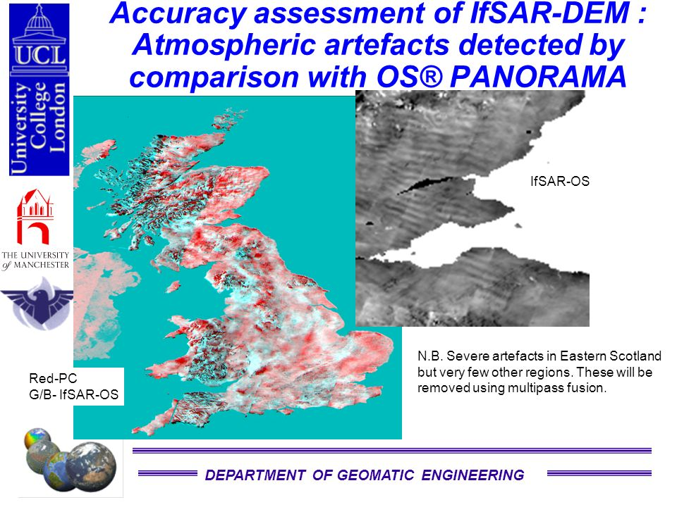 DEPARTMENT OF GEOMATIC ENGINEERING Accuracy assessment of IfSAR-DEM : Atmospheric artefacts detected by comparison with OS® PANORAMA N.B.