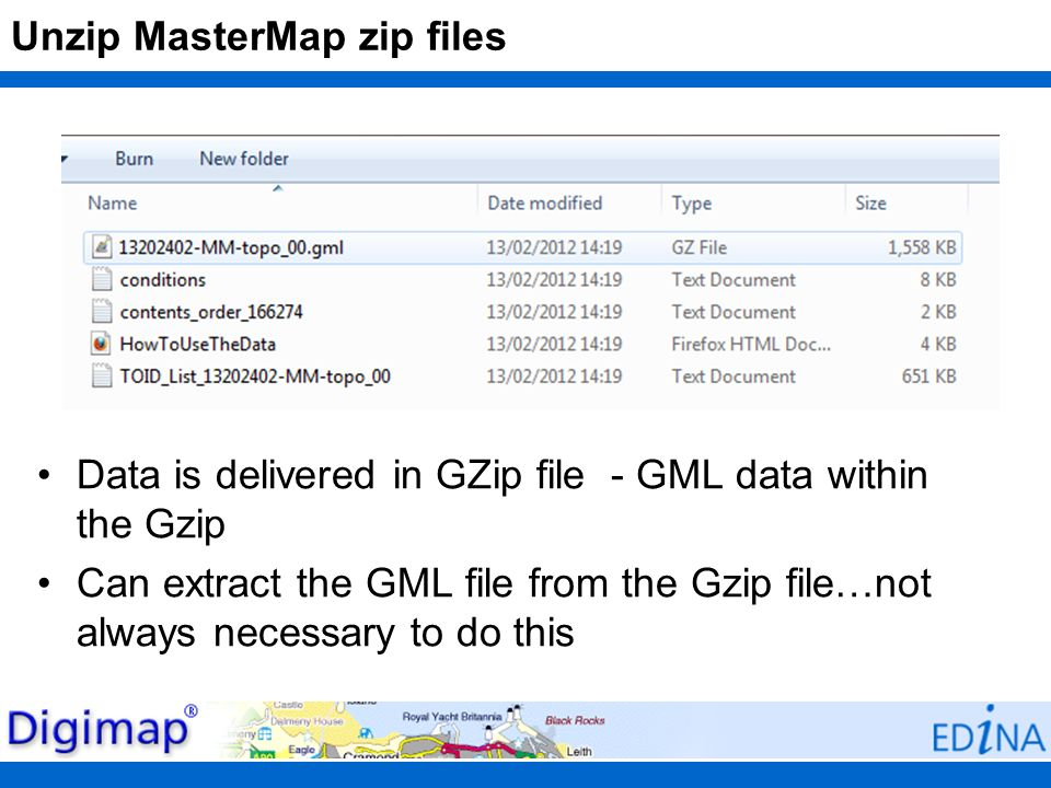 Unzip MasterMap zip files Data is delivered in GZip file - GML data within the Gzip Can extract the GML file from the Gzip file…not always necessary t