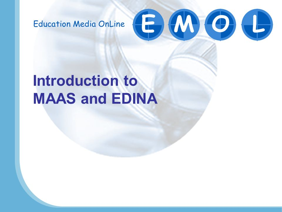 Introduction to MAAS and EDINA