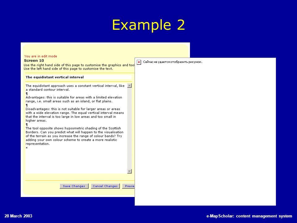 28 March 2003e-MapScholar: content management system Example 2