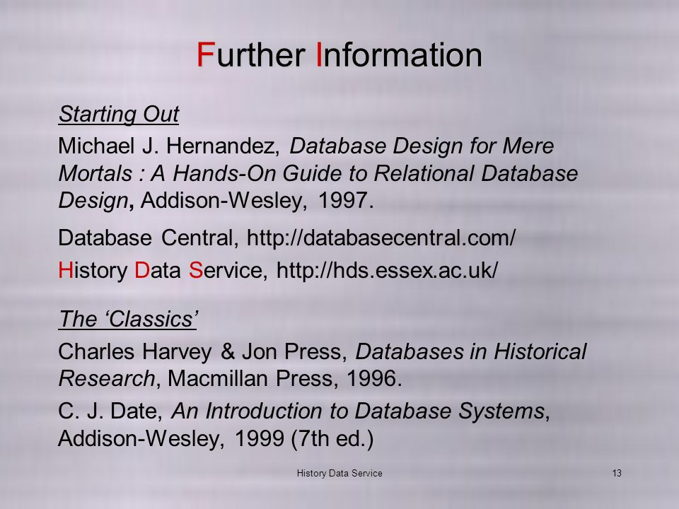 History Data Service13 Further Information Starting Out Michael J.