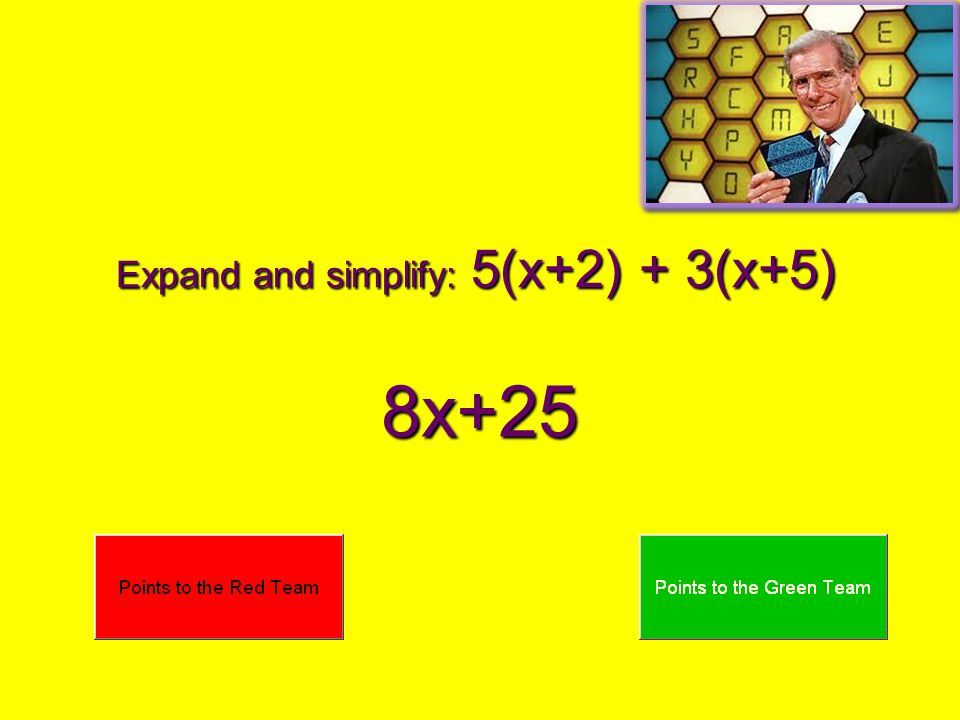 Expand and simplify: 5(x+2) + 3(x+5) 8x+25