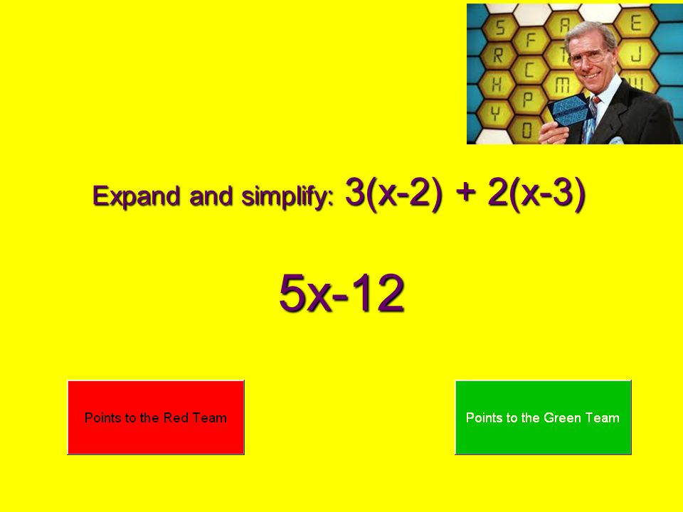 Expand and simplify: 3(x-2) + 2(x-3) 5x-12