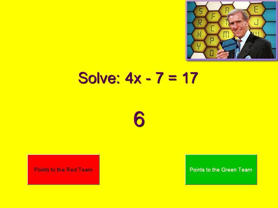 Solve: 4x + 2 = 30 7