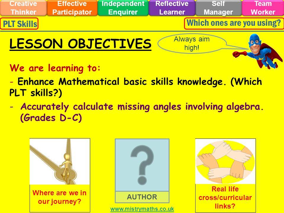 We are learning to: - Enhance Mathematical basic skills knowledge.