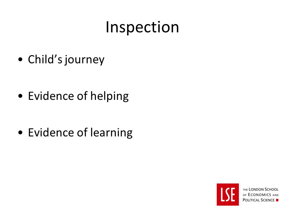 Inspection Childs journey Evidence of helping Evidence of learning