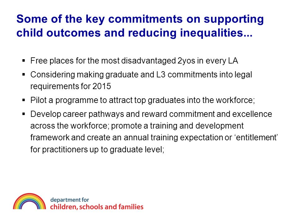 Some of the key commitments on supporting child outcomes and reducing inequalities...