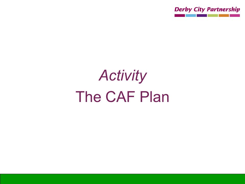 Activity The CAF Plan