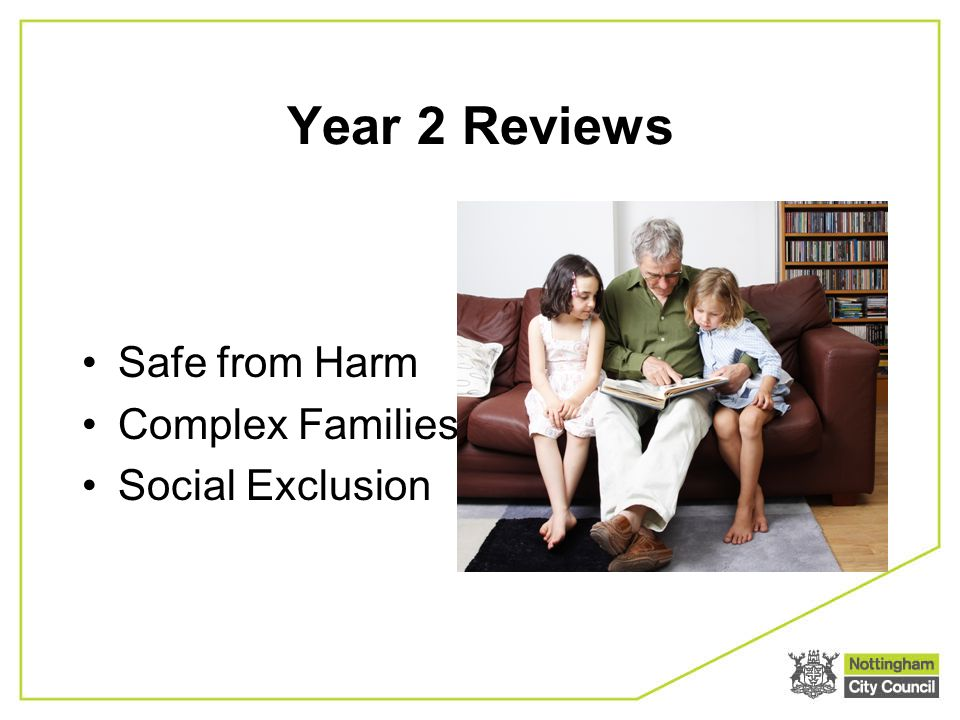 Year 2 Reviews Safe from Harm Complex Families Social Exclusion