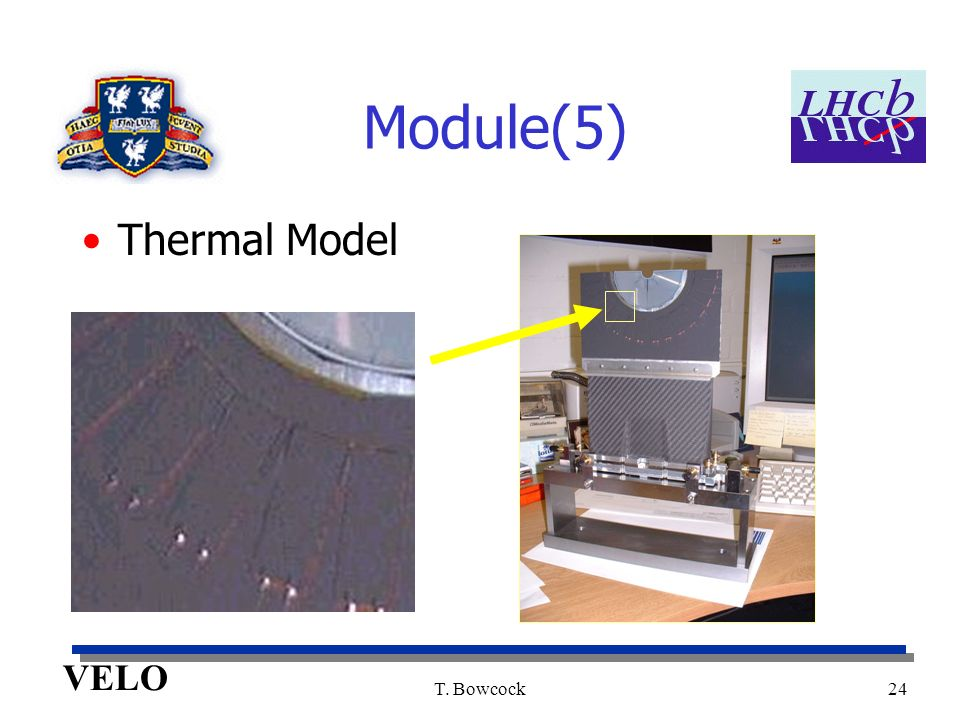 VELO T. Bowcock24 Module(5) Thermal Model