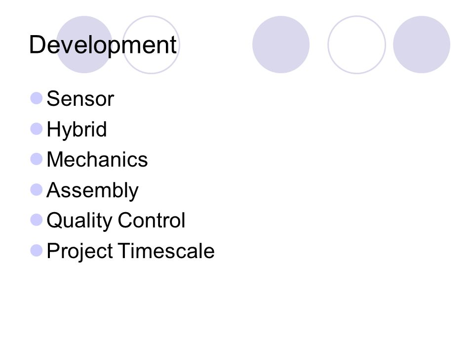 Development Sensor Hybrid Mechanics Assembly Quality Control Project Timescale