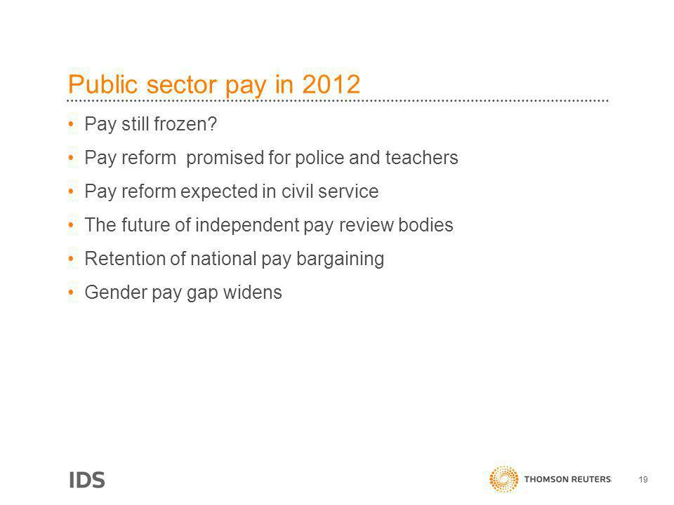 Public sector pay in 2012 Pay still frozen.
