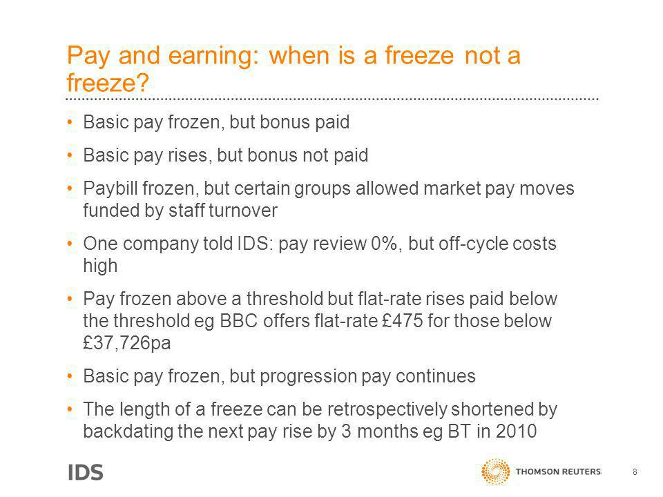 Pay and earning: when is a freeze not a freeze? Basic pay frozen, but bonus paid Basic pay rises, but bonus not paid Paybill frozen, but certain group