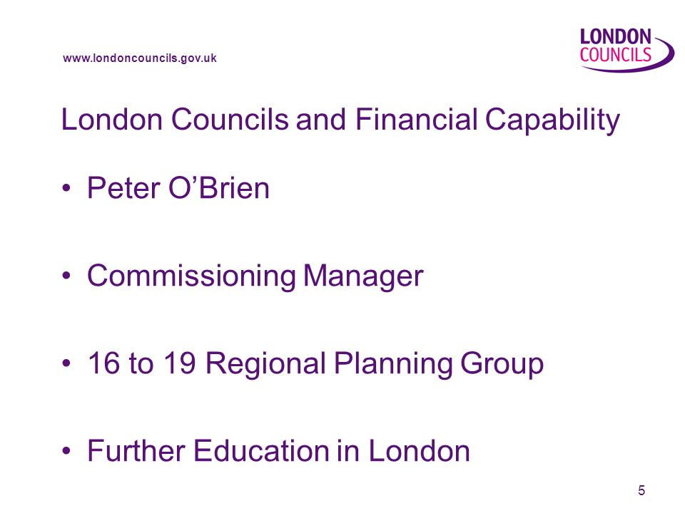 www.londoncouncils.gov.uk 6 London Councils and Financial Capability Janet Roxby Housing issues London Councils Sustainable Communities Team