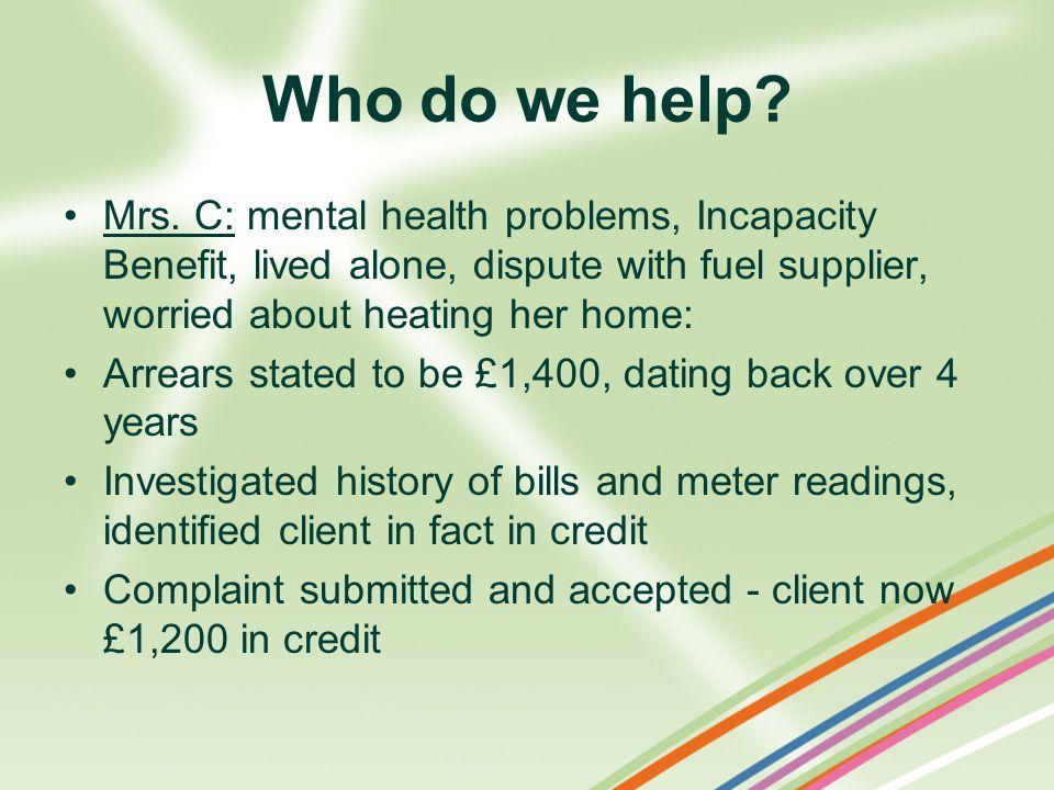 Who do we help. Mrs.