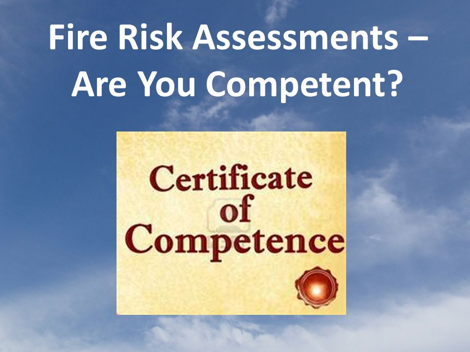 Fire safety legislation requires that, for most premises except private dwellings, a fire risk assessment must be carried out to determine the risks to people from fire.