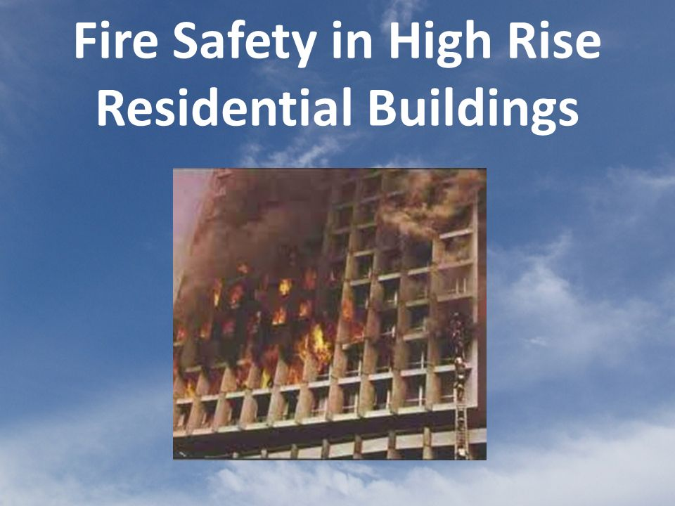 Fire Safety in High Rise Residential Buildings
