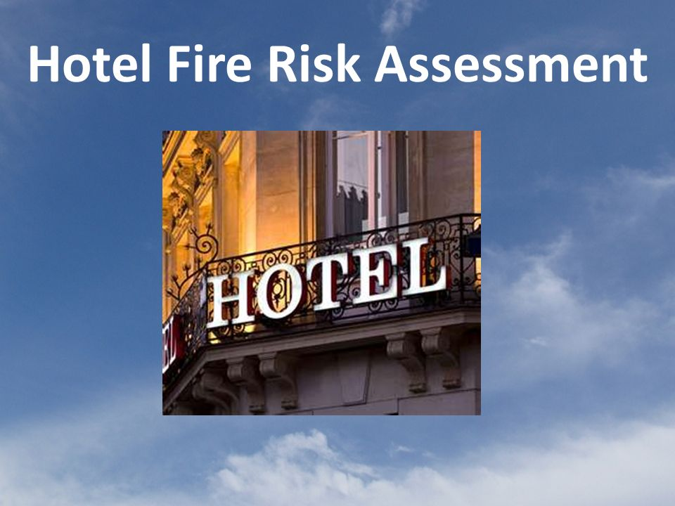 Hotel Fire Risk Assessment