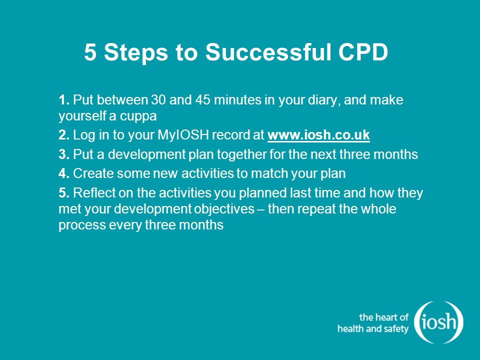 5 Steps to Successful CPD 1.