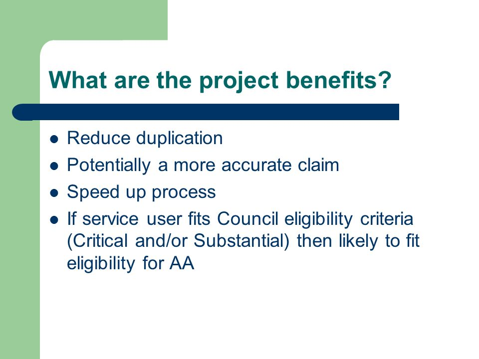 What are the project benefits.