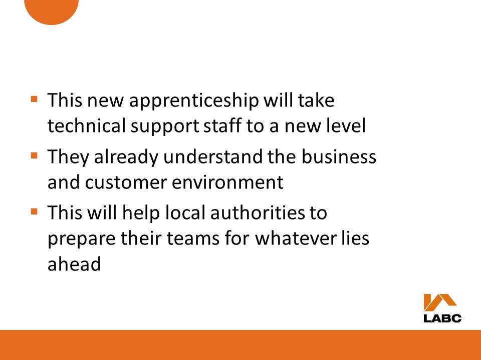 This new apprenticeship will take technical support staff to a new level They already understand the business and customer environment This will help
