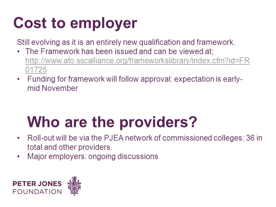 Cost to employer Who are the providers.