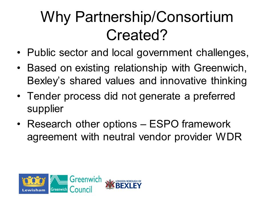 Why Partnership/Consortium Created.